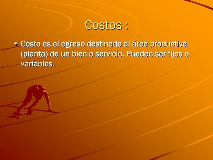 Costos :