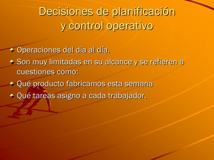 Decisiones de planificación