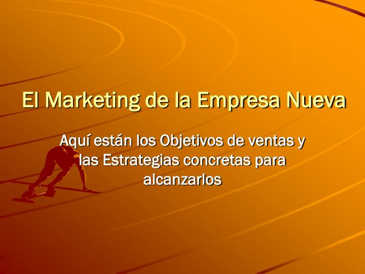 El Marketing de la Empresa Nueva