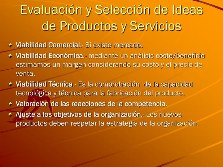 Evaluación y Selección de Ideas  de Productos y Servicios
