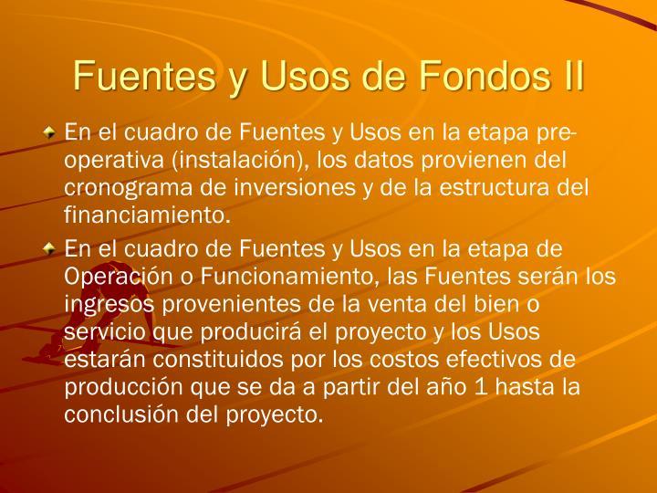 Fuentes y Usos de Fondos II