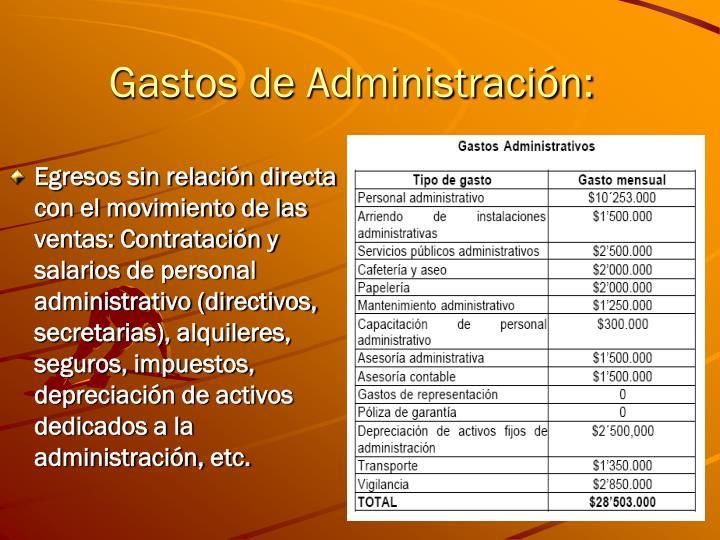 Gastos de Administración: