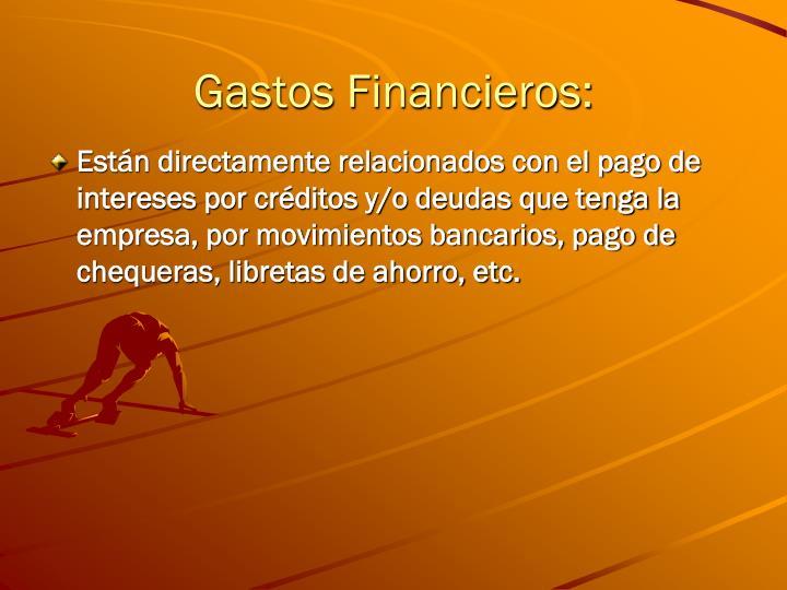 Gastos Financieros: