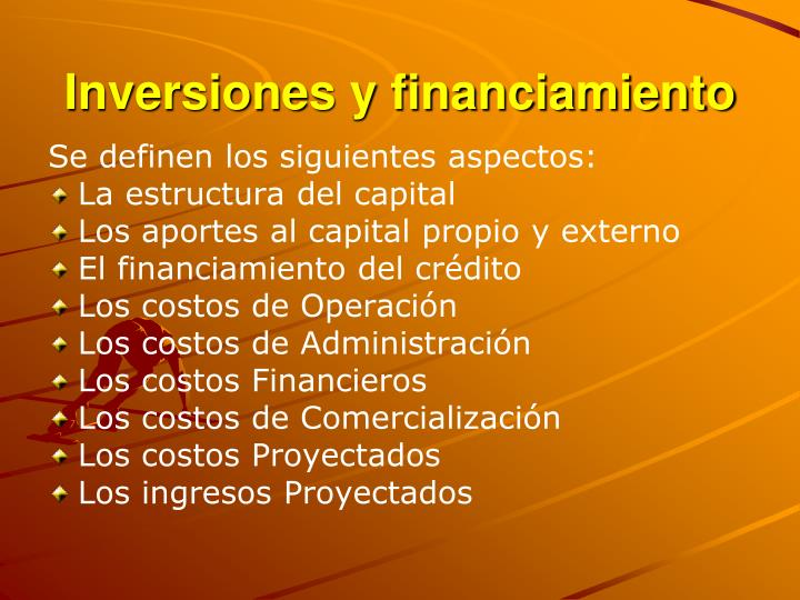 Inversiones y financiamiento