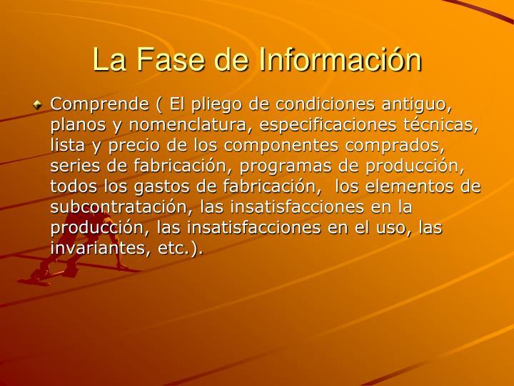 La Fase de Información