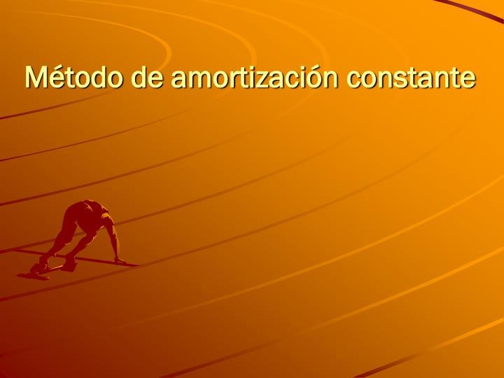 Método de amortización constante