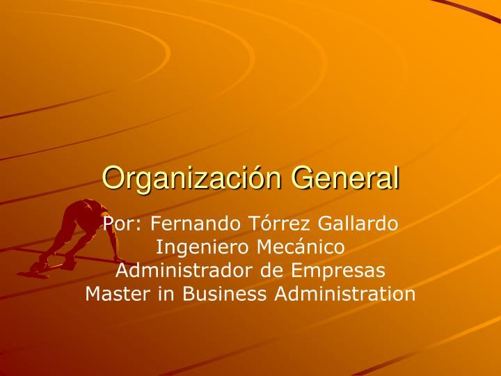 Organización General