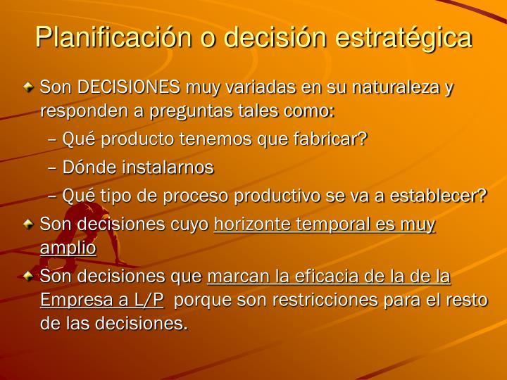 Planificación o decisión estratégica