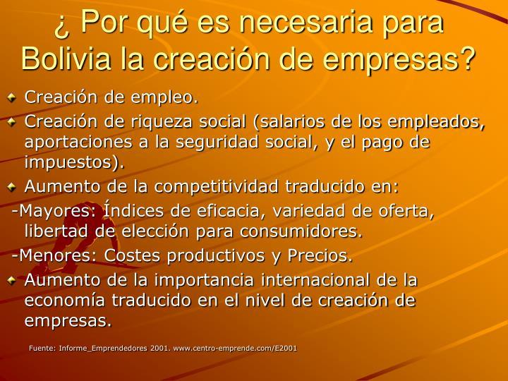 ¿ Por qué es necesaria para Bolivia la creación de empresas?
