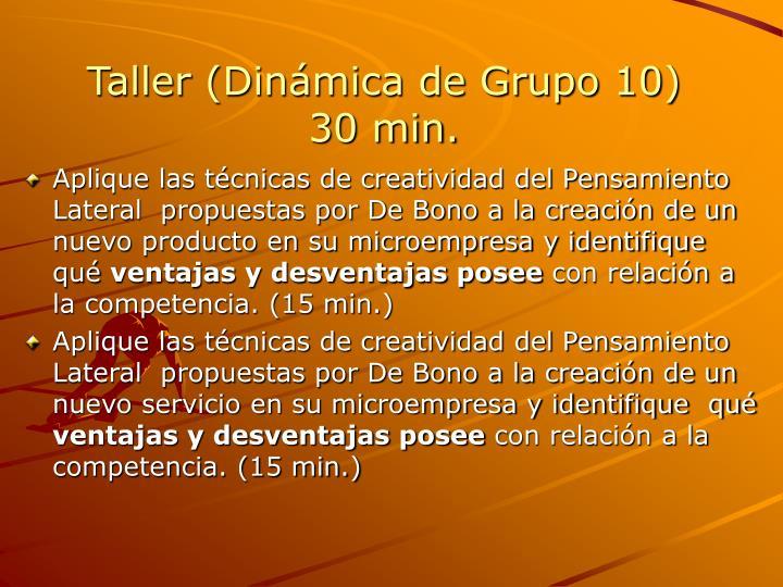 Taller (Dinámica de Grupo 10)