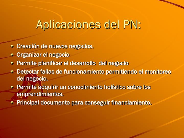 Aplicaciones del PN: