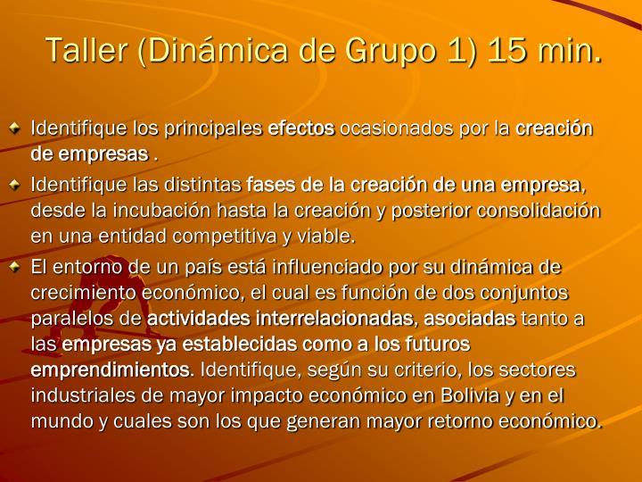 Taller (Dinámica de Grupo 1) 15 min.