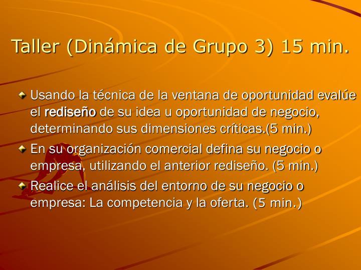 Taller (Dinámica de Grupo 3) 15 min.