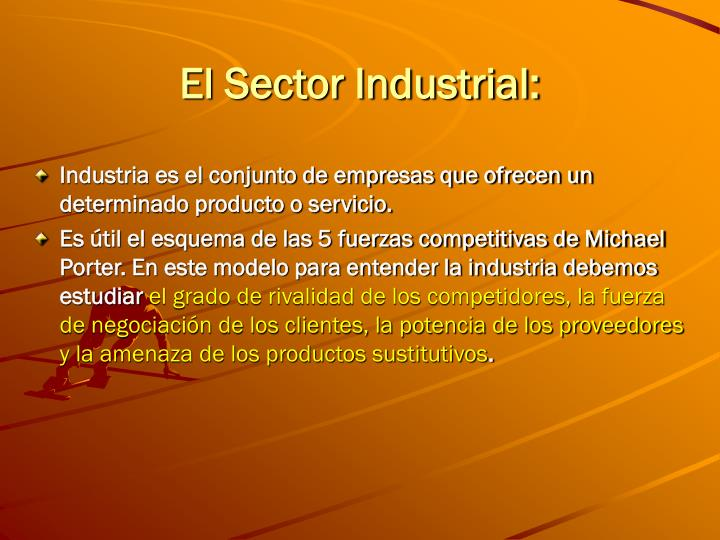 El Sector Industrial: