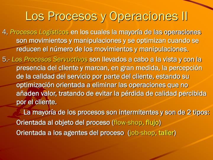 Los Procesos y Operaciones II