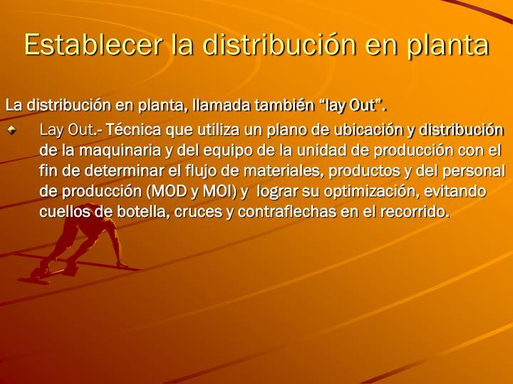 Establecer la distribución en planta
