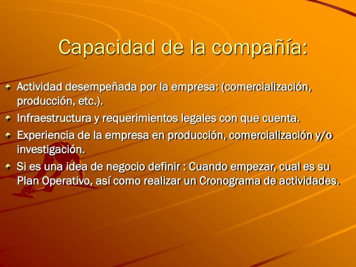 Capacidad de la compañía:
