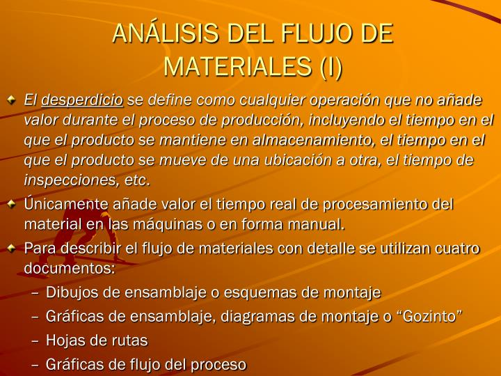 ANÁLISIS DEL FLUJO DE MATERIALES (I)