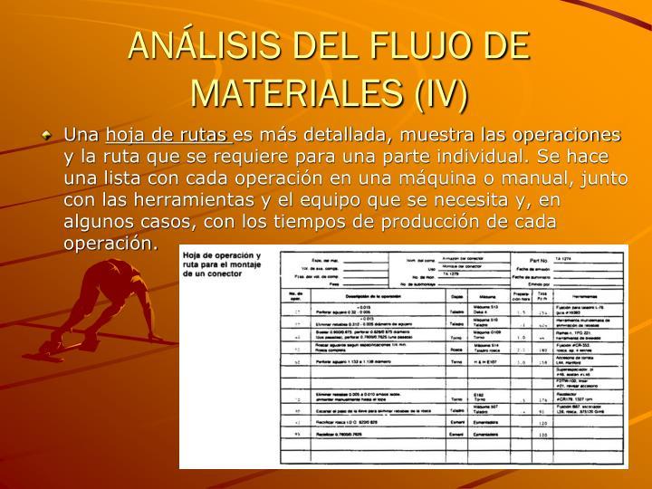 ANÁLISIS DEL FLUJO DE MATERIALES (IV)