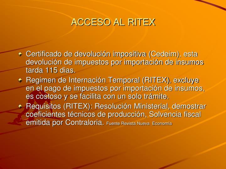 ACCESO AL RITEX