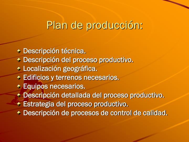 Plan de producción: