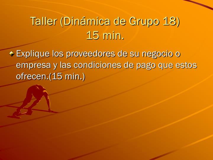 Taller (Dinámica de Grupo 18)