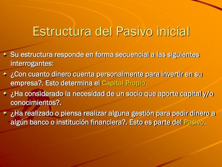 Estructura del Pasivo inicial