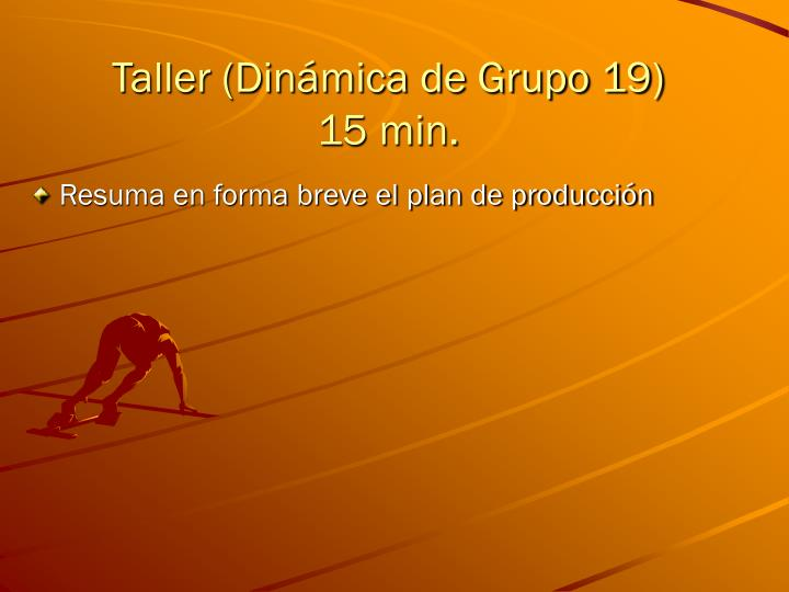 Taller (Dinámica de Grupo 19)
