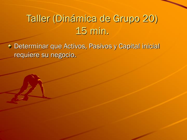 Taller (Dinámica de Grupo 20)