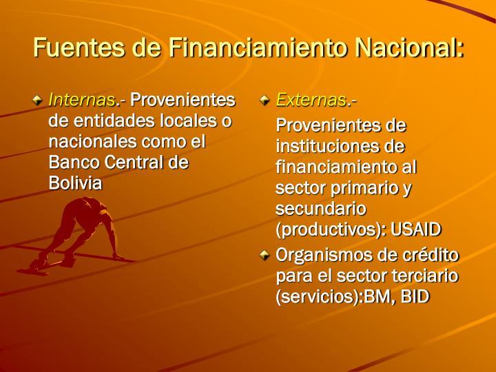 Fuentes de Financiamiento Nacional: