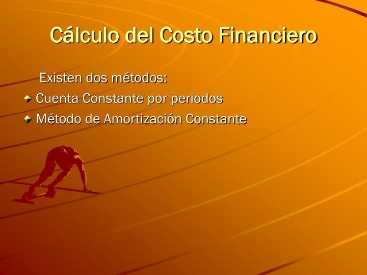 Cálculo del Costo Financiero