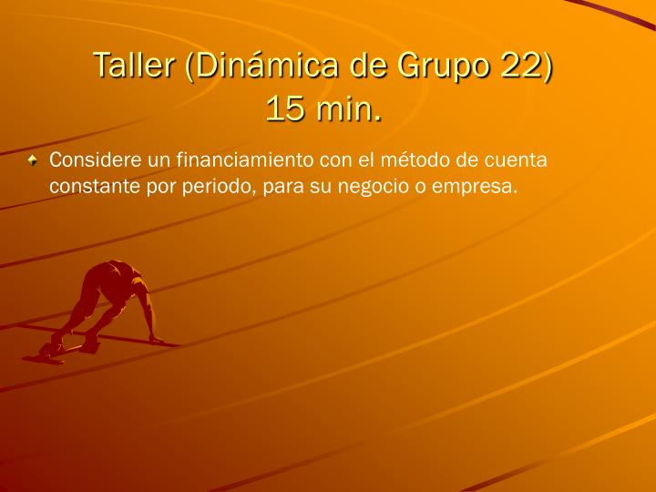 Taller (Dinámica de Grupo 22)