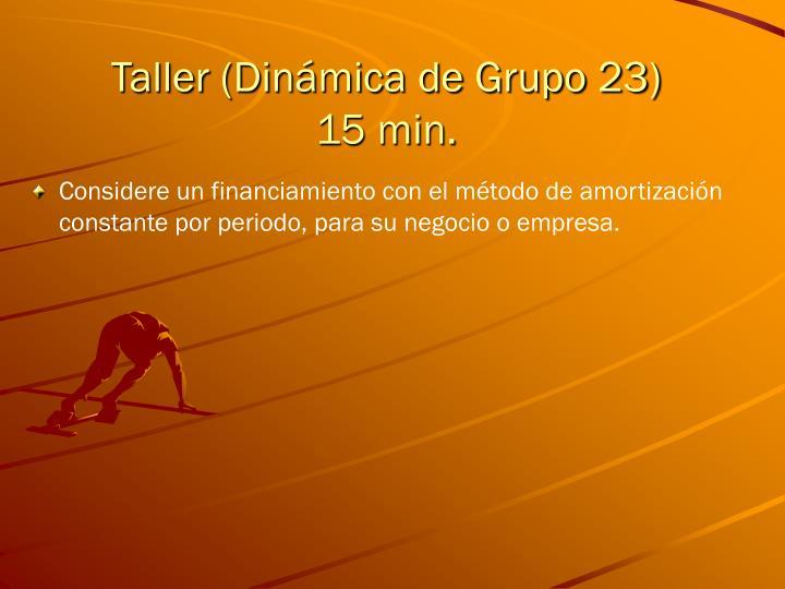 Taller (Dinámica de Grupo 23)