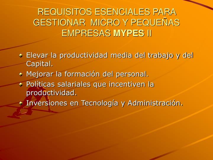 REQUISITOS ESENCIALES PARA GESTIONAR  MICRO Y PEQUEÑAS EMPRESAS