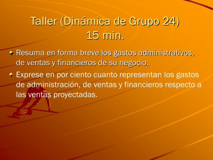 Taller (Dinámica de Grupo 24)