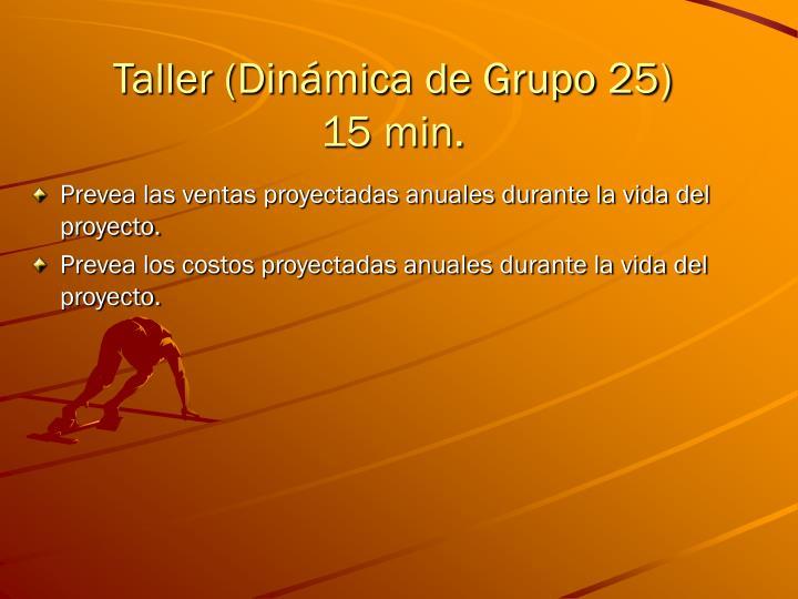 Taller (Dinámica de Grupo 25)