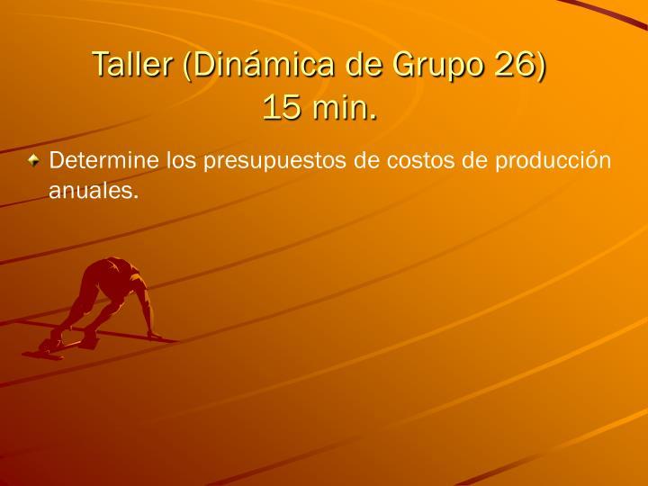 Taller (Dinámica de Grupo 26)