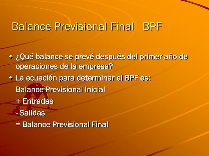 Balance Previsional Final   BPF