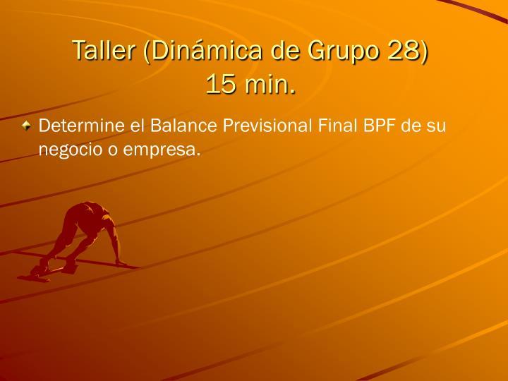 Taller (Dinámica de Grupo 28)