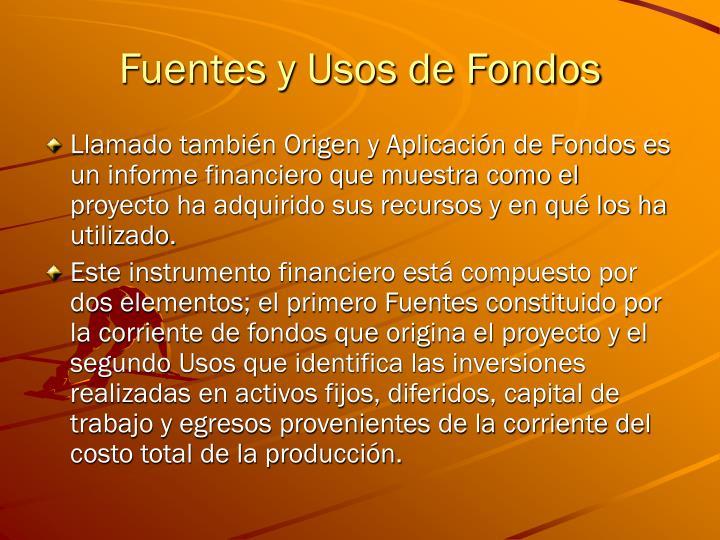 Fuentes y Usos de Fondos