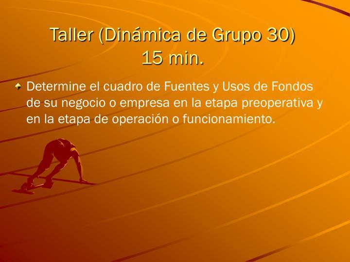 Taller (Dinámica de Grupo 30)