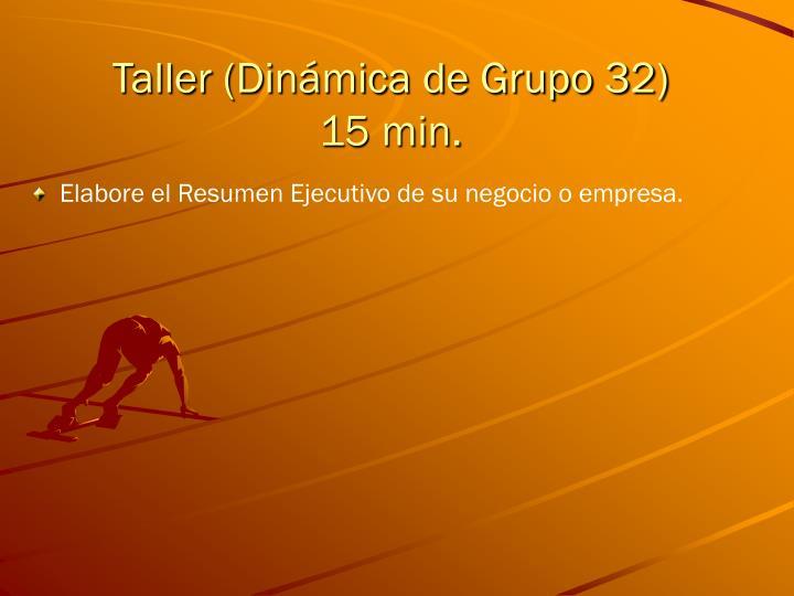 Taller (Dinámica de Grupo 32)