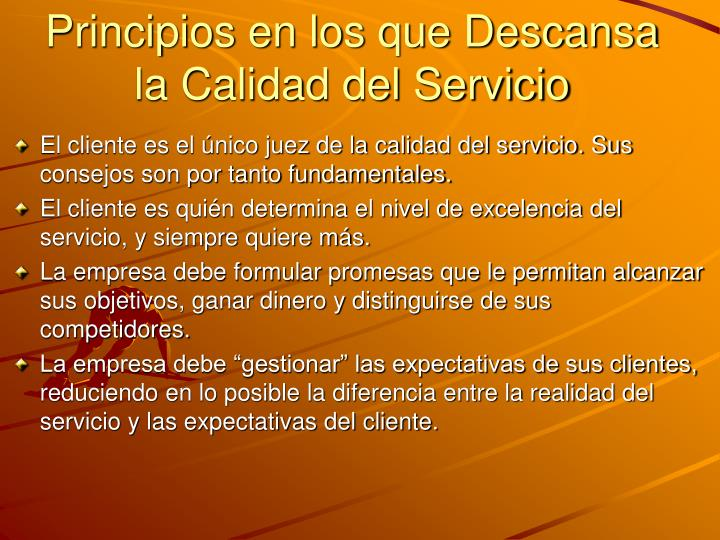 Principios en los que Descansa la Calidad del Servicio