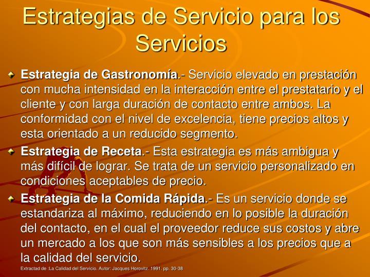 Estrategias de Servicio para los Servicios