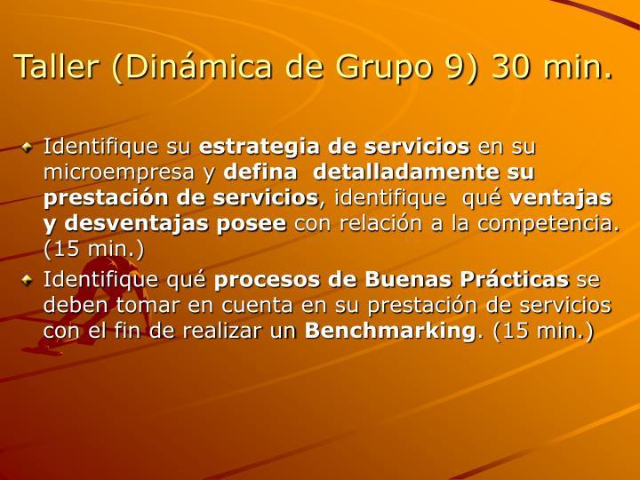 Taller (Dinámica de Grupo 9) 30 min.
