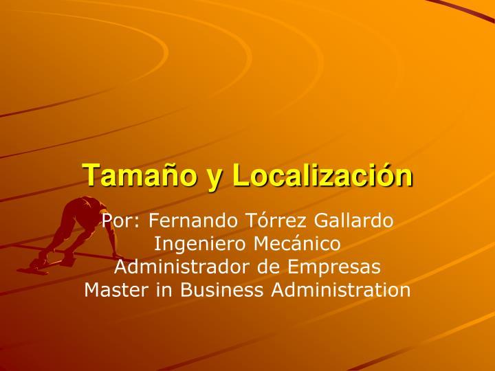 Tamaño y Localización