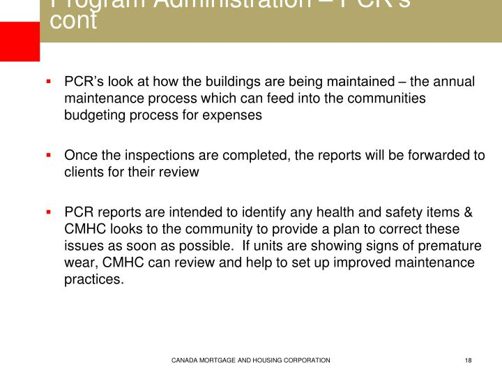 Program Administration – PCR's cont