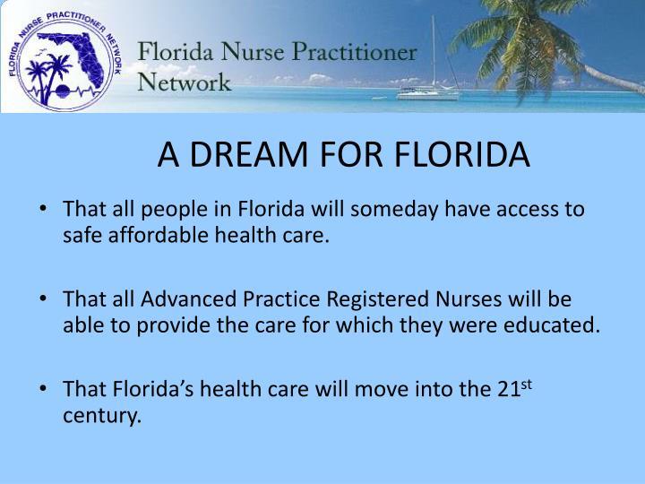 A DREAM FOR FLORIDA
