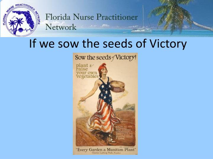 If we sow the seeds of Victory