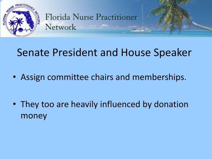 Senate President and House Speaker